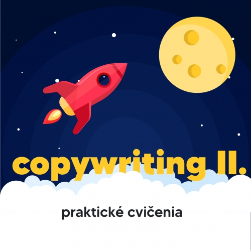 Internet marketing Copywriting II. - kreatíva a praktické cvičenia