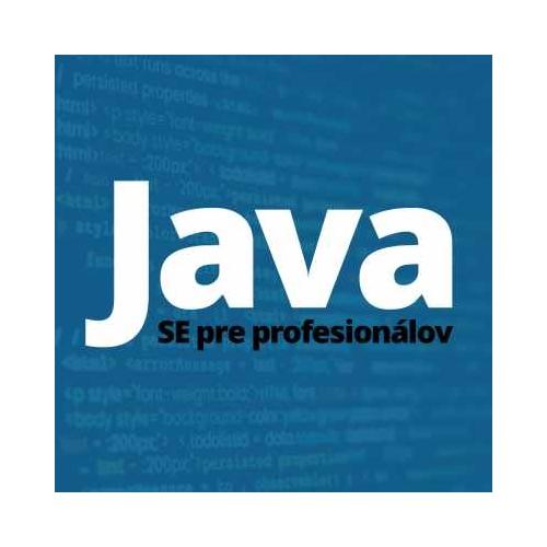Java IV. - Java SE pre profesionálov