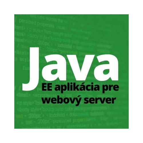 Java V. - Java EE aplikácia pre webový server