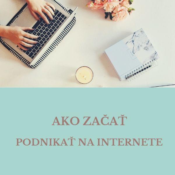 Ako začať podnikať na internete