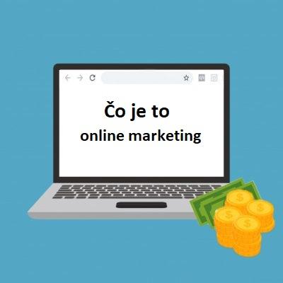 Čo je to online marketing?