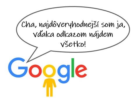 Cha, najdôveryhodnejší som ja, vďaka odkazom nájdem všetko! - protirečí wikipedii ikona Googlu