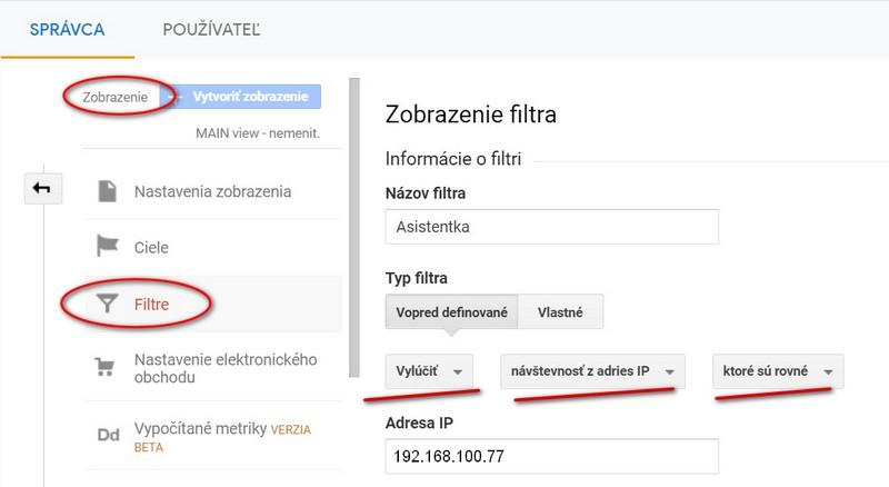 Google ANalytics - zobrazenie filtra pri vylúčení vlastnej IP adresy