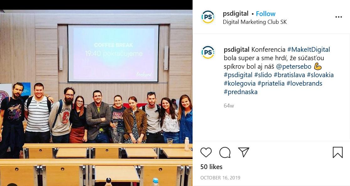 Ukážka príspevku ukazujúceho život vo firme, firma PS Digital - o vystúpení na konferencii MakeItDigital