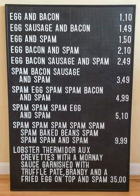 ponuka mäsovej konzervy SPAM na jedálnom lístku v spomínanej časti seriálu Monthy's Python