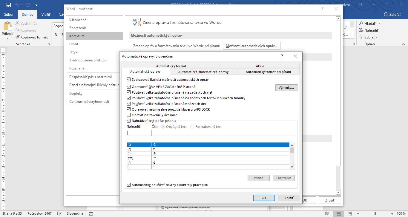 nastavenie automatických opráv vo Worde v časti Súbor - Možnosti - Korektúra